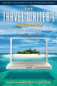 7th edition of The Travel Writer's Handbook